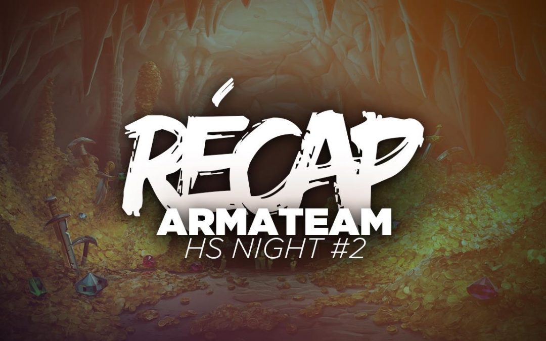 Retour sur l'ArmaTeam HS Night #2 !
