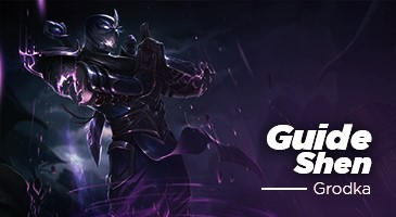 Guide LOL: Le Shen de Grodka!