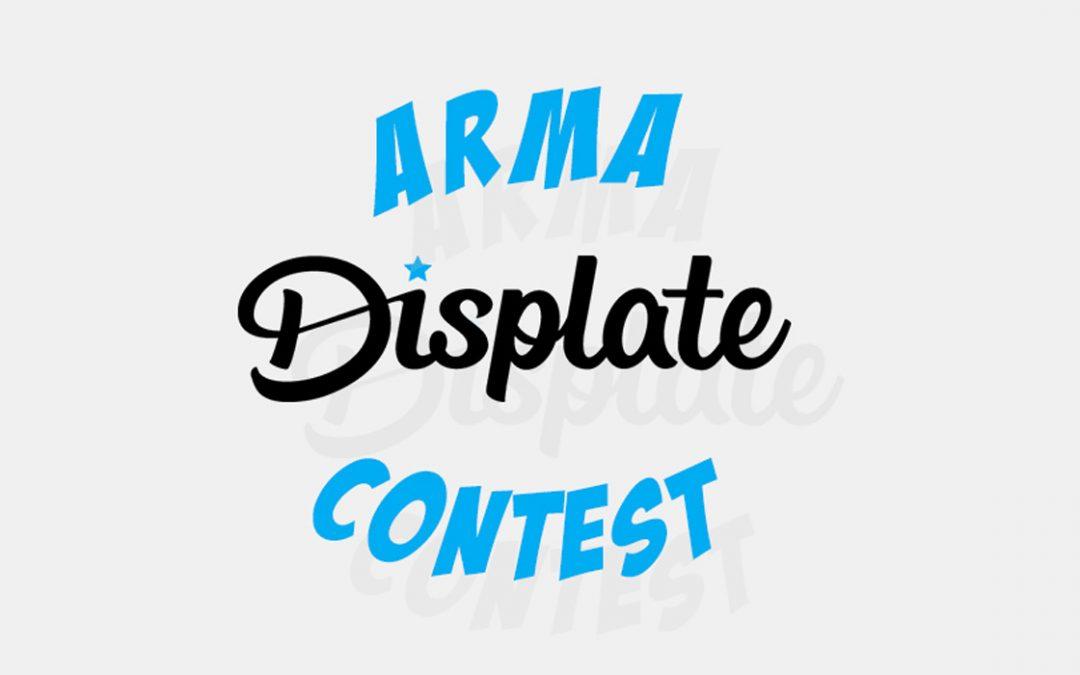 Participez à l'Arma Displate Contest !