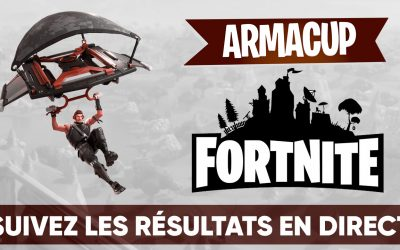 Suivez l'Arma Cup Fortnite : Battle Royale en direct !