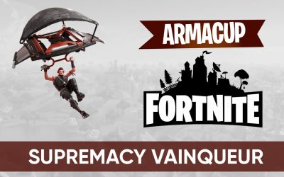 Supremacy remporte la Battle Royale finale de l'Arma Cup Fortnite  !
