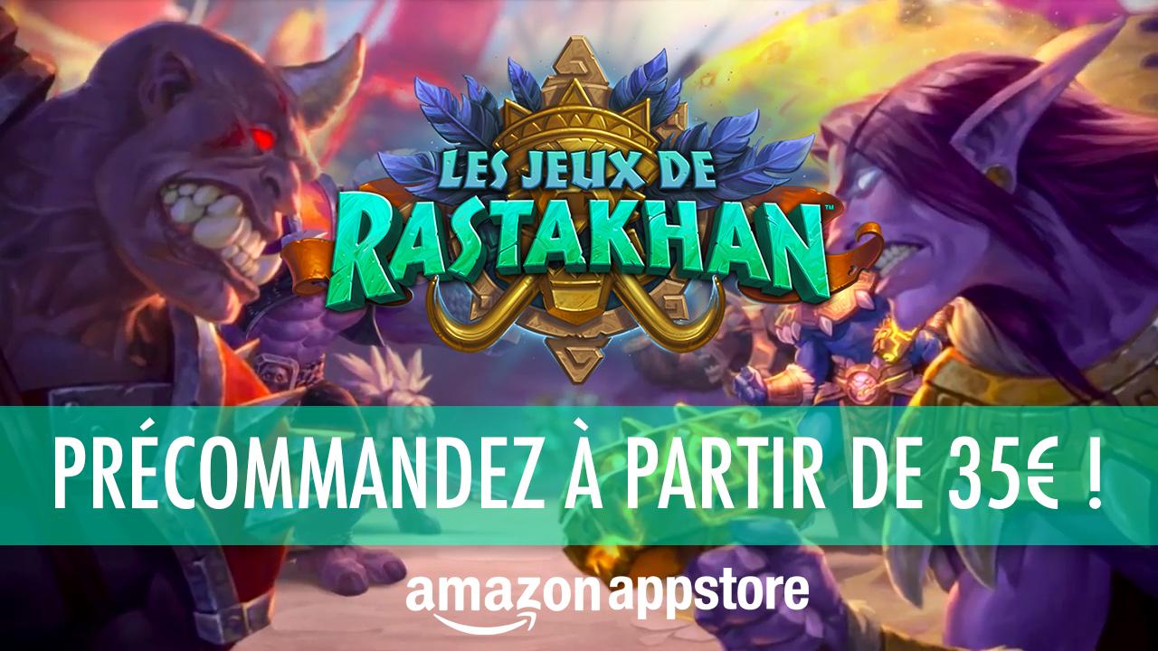 Précommandez les Jeux de Rastakhan à partir de 35€ !