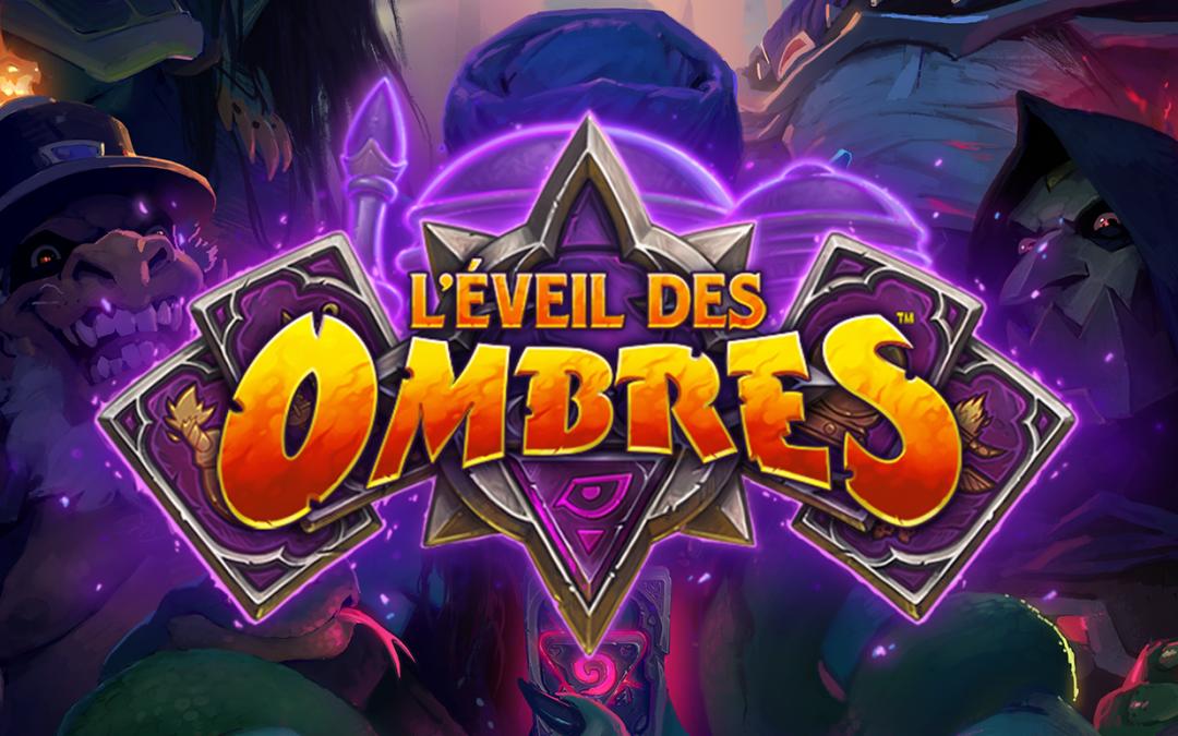 L'Eveil des Ombres : la nouvelle extension !