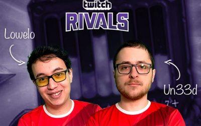 Un33d et Lowelo dans le Top 4 des Twitch Rivals !
