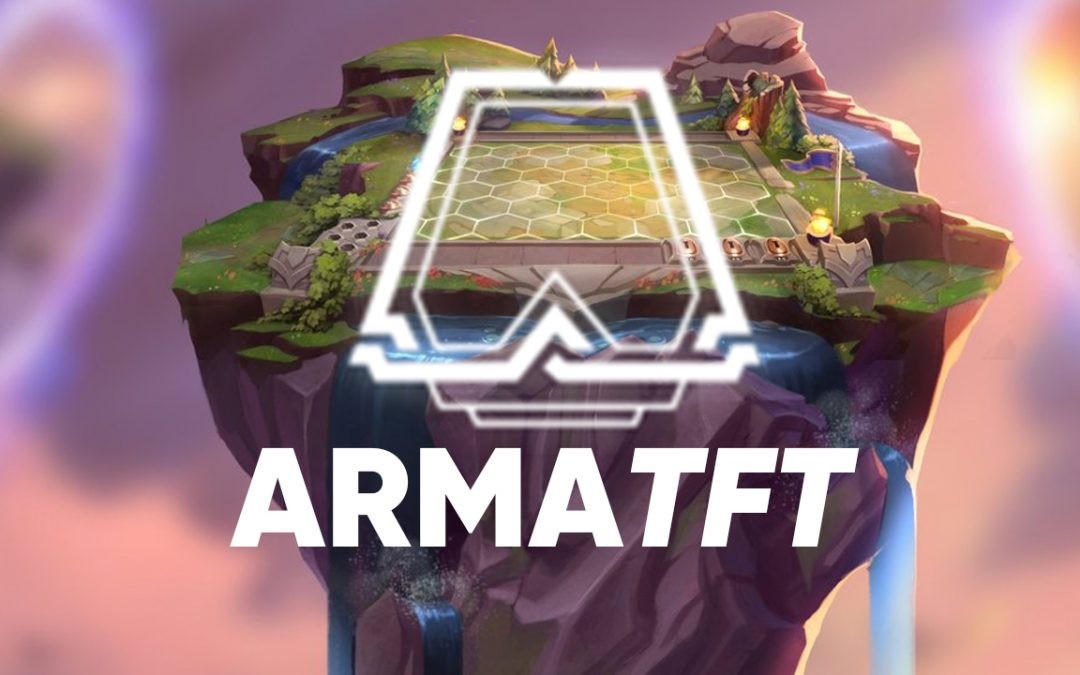 Rendez-vous le 3 septembre pour l'ArmaTFT #5 !