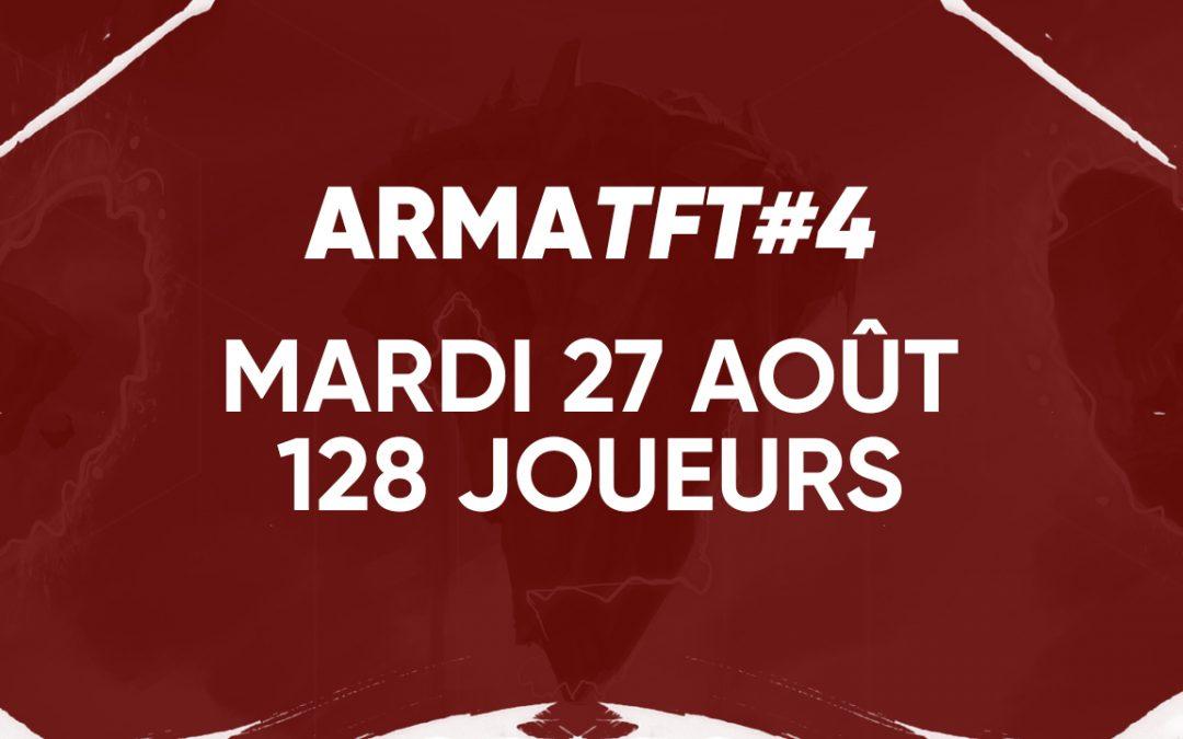 Rendez-vous le 27 Août pour l'ArmaTFT #4 !