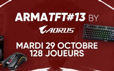 Rendez-vous le 29 Octobre pour l'ArmaTFT#13 by AORUS !