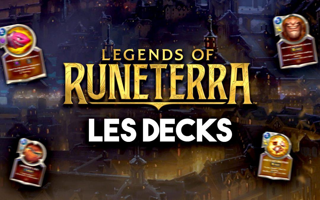 LES DECKS DE LEGENDS OF RUNETERRA