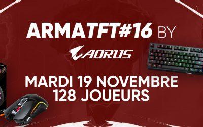 Rendez-vous le 19 Novembre pour l'ArmaTFT#16 by AORUS !