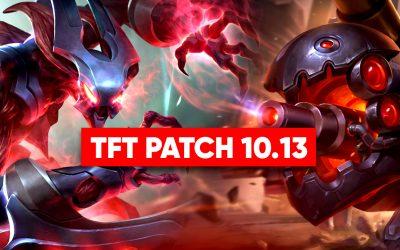 TFT Patch 10.13 : toutes les infos