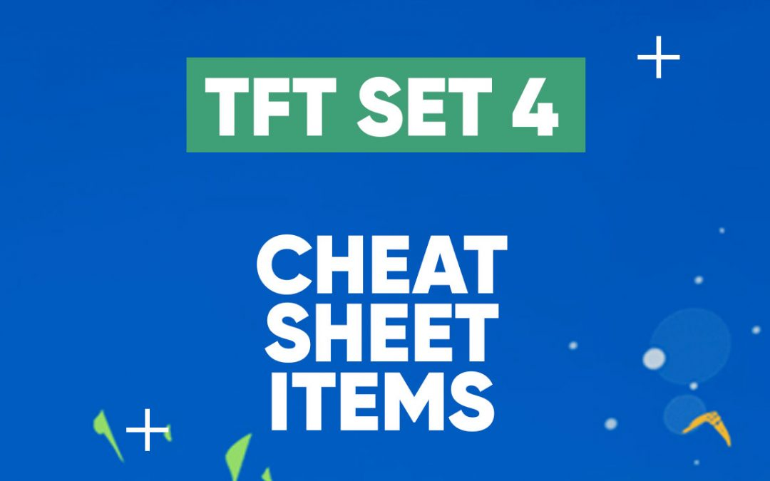 Les objets du Set 4 de TFT !