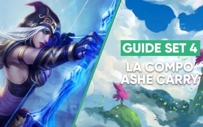 GUIDE TFT : LA COMPO ASHE CARRY