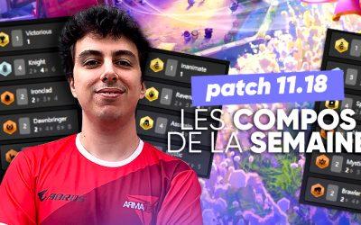 TFT SET 5.5 : les meilleures compos du patch 11.18 !